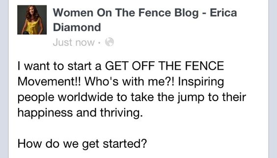 Who's with me? #GetOffTheFence!