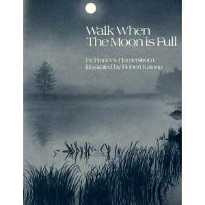 The author, ornithologist/naturalist Frances Hamerstrom, recounts thirteen moonlit walks that she and her children take in order to experience nature when the moon is full. Such a cool children's book and such a great idea!  Check the library; this little treasure is out of print. Well worth the read, and the artwork is priceless!