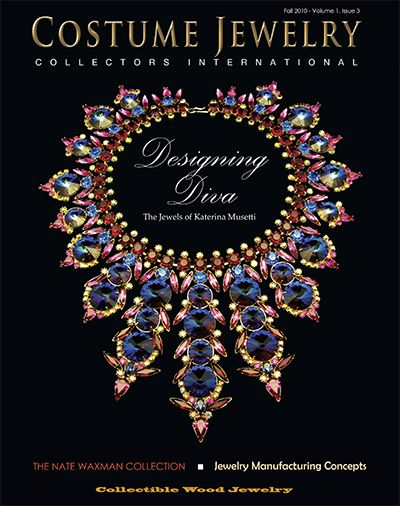 Global Network Dedicated To The Study Enjoyment And Promotion Of Collectible Costume Jewelry Cjci Magazine Fall Issue In 2020 Diy Rhinestone Costume Jewelry Fall