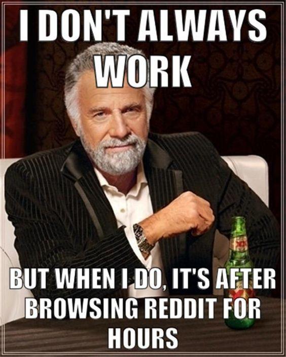 I Dont Always Work