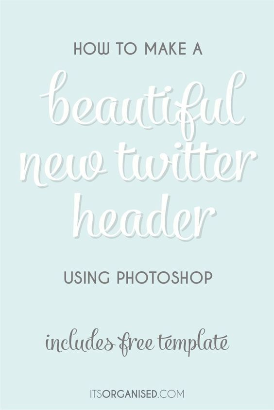 How to make a beautiful new twitter header, including video tutorial and free Photoshop template.