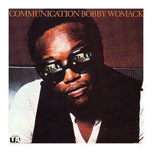 Communication - Bobby Womack (1971)