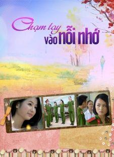 Chạm Tay Vào Nỗi Nhớ - Kênh VTV3