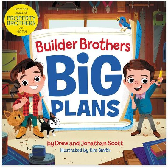 Harper Collins Builder Brothers Big Plans By Jonathan And Drew Scott Sponsored Affiliate Builder Brothers In 2020 Drew Scott Jonathan Scott Property Brothers