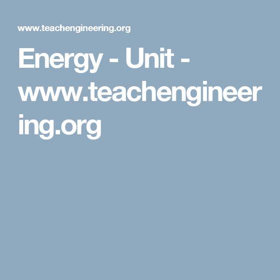 Energy - Unit - www.teachengineering.org