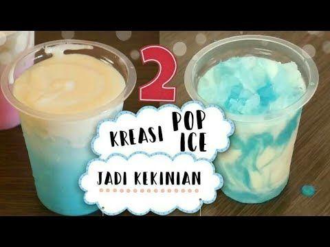 Membuat Minuman Pop Ice Kekinian Dengan Tambahan Keju Youtube Minuman Resep Minuman Ide Makanan