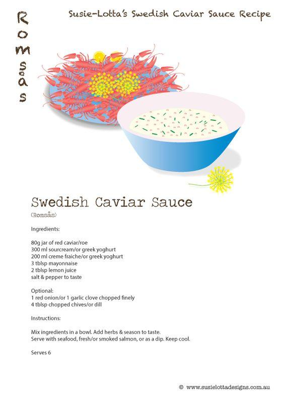 Swedish caviar sauce recipe by susie lotta designs roms s for Swedish fish recipe