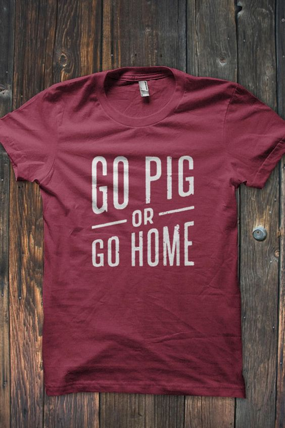 GO PIG OR GO HOME   Arkansas Razorbacks t-shirt #WPS #GOHOGS