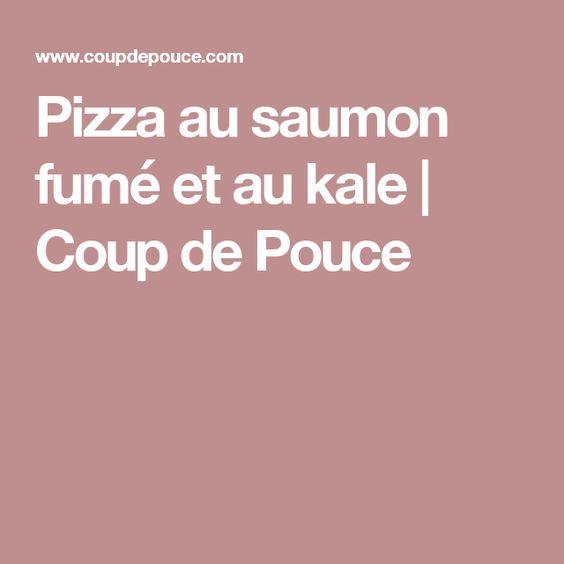 Pizza au saumon fumé et au kale   Coup de Pouce