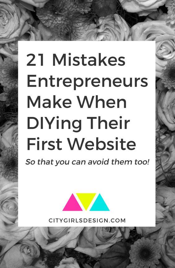21 Mistakes Entrepreneurs Make When DIYing Their First Website