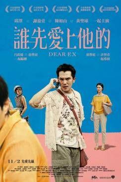 Dear Ex Ex Film Movie Tv Streaming Movies