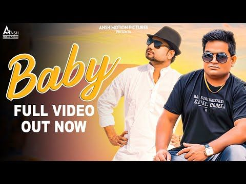 Baby Full Video Raju Punjabi Kd New Haryanvi Songs Haryanavi 2019 Haryanvi Dj Song 2019 Youtube Dj Songs Baby Songs Top Dj