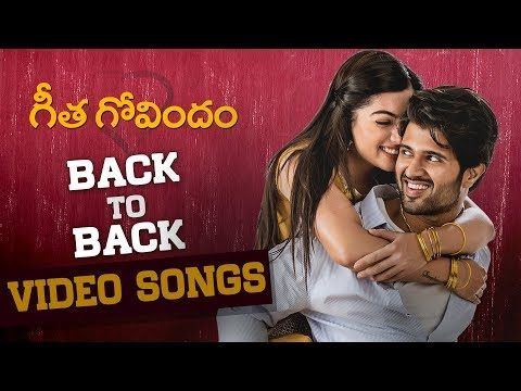 Geetha Govindam Back To Back Video Songs 2018 Bollywood Music Videos Songs Movie Songs