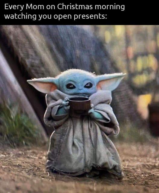 Fishermagical Thought Every Mom On Christmas Morning Yoda Meme Yoda Funny Yoda Wallpaper