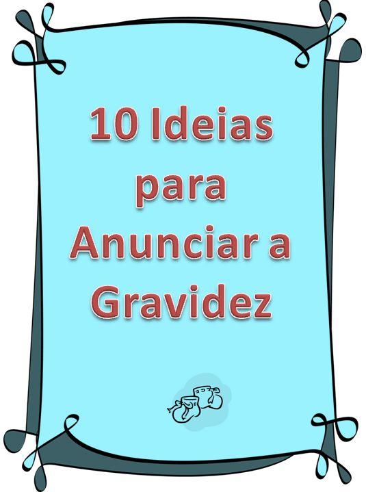 Isaac: 10 Ideias para anunciar a Gravidez