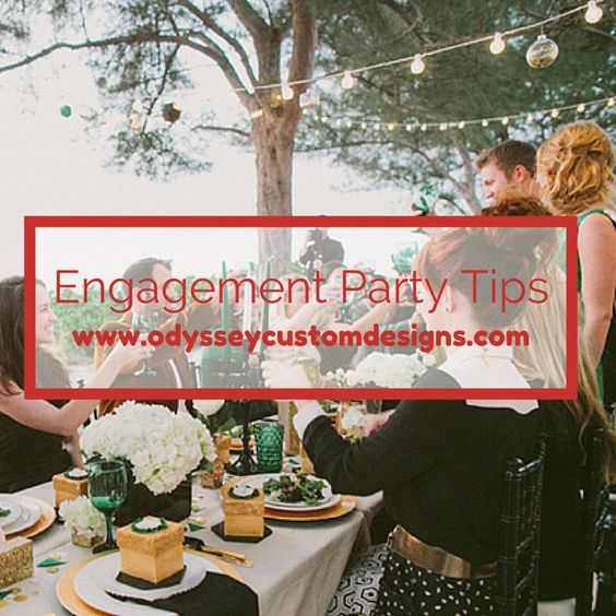 Engagement Party Tips - Bridal Shower - Engagement Tips - Wedding Tips-  Wedding Planning