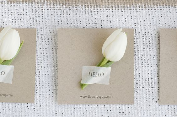 simple placecards for the table, instead of HELLO put persons name at each place setting: