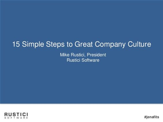 15 Simple Steps to Great Company Culture