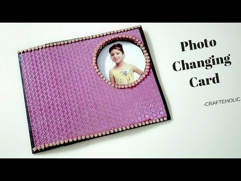 How To Make Birthday Cards Peek A Boo Card Photo Changing Card Scrapbook Card Ideas Youtube Birthday Cards Diy Cards Diy Photo Book