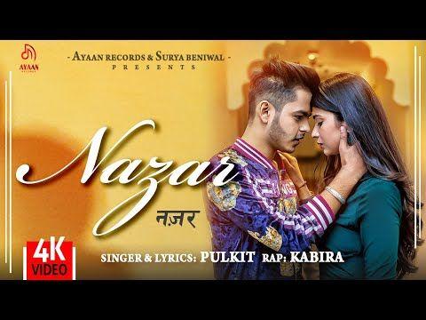 Nazar Official Video Pulkit Arora Kabira Ayaan Records