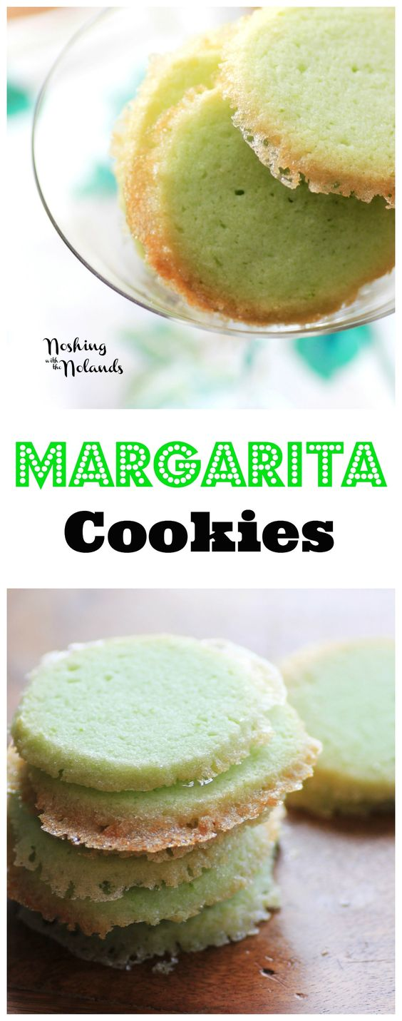 Margarita Cookies from Noshing with the Nolands - Margaritas were ...