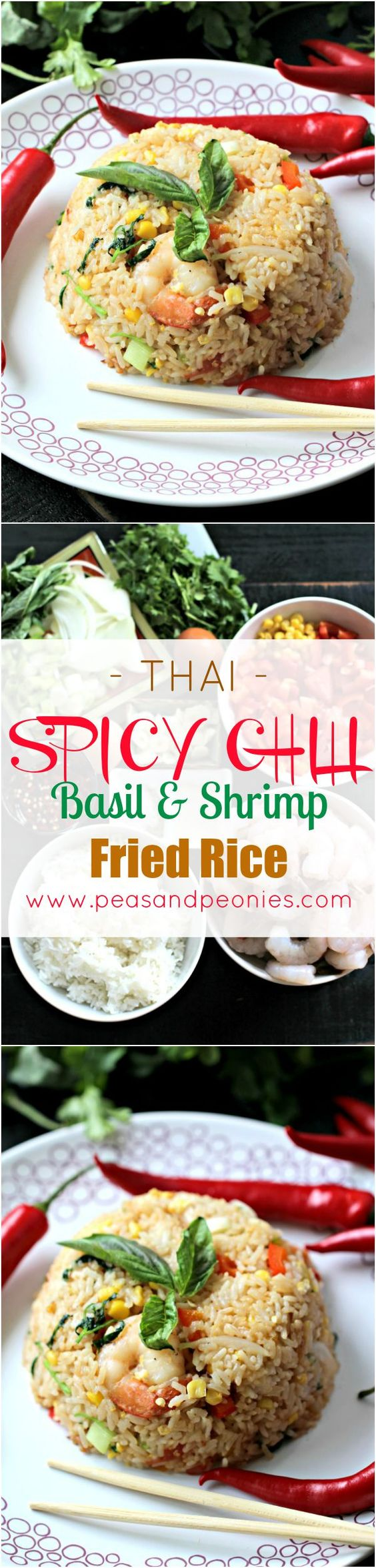 Thai Fried Rice with Shrimp and Chili Peppers - Peas and Peonies