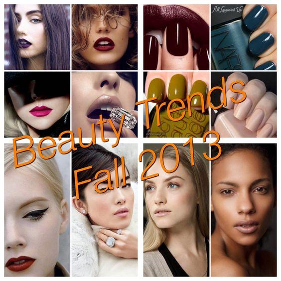 Fall Beauty Trends 2013!!!