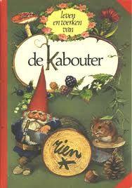Rien Poortvliet / David de Kabouter ik heb al z'n boeken nog steeds, ze waren van mijn moeder.