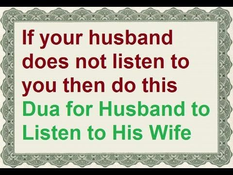 Dua For Husband To Listen To His Wife Best Wazifa For Obedient Husband Call Now 91 7300273361 Or Whatsap Husband And Wife Love Love For Husband Dua For Love