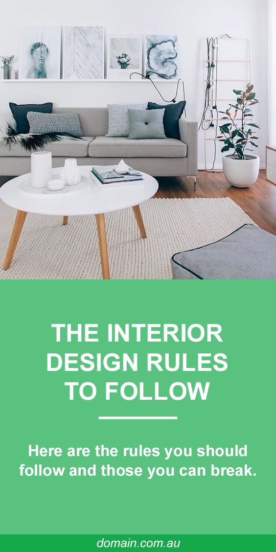 Interior Design Rules You Should Follow And Which Are Fine To