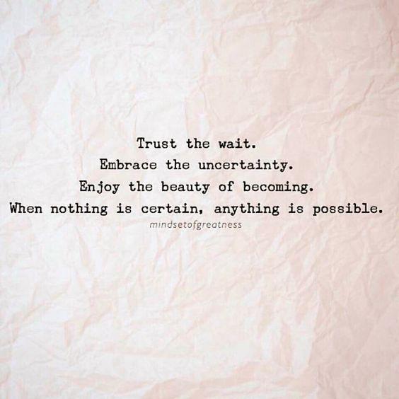 trust the wait:
