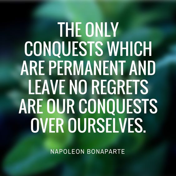 "[Quotes] ""The only conquests which are permanent..."" - Napoleon Bonaparte. follow @dquocbuu like and repin it if you love it"