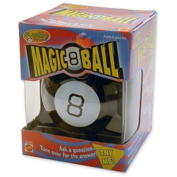 "The Most Popular Toys from the 1960's, My girlfriends and I had a lot of fun with this Magic 8 ball   ""Should I spend all my allowance on candy?  Or should I save up for that mini-bike?""  ANSWER:  ""The answer is unclear."":"