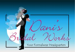 Dani's Bridal Works -- Wedding dresses, bridal party dresses, bridal accessories, quinceaneras, prom, and formalwear all in one place!  danisbridalworksut.com | danisbridalworksutah.blogspot.com