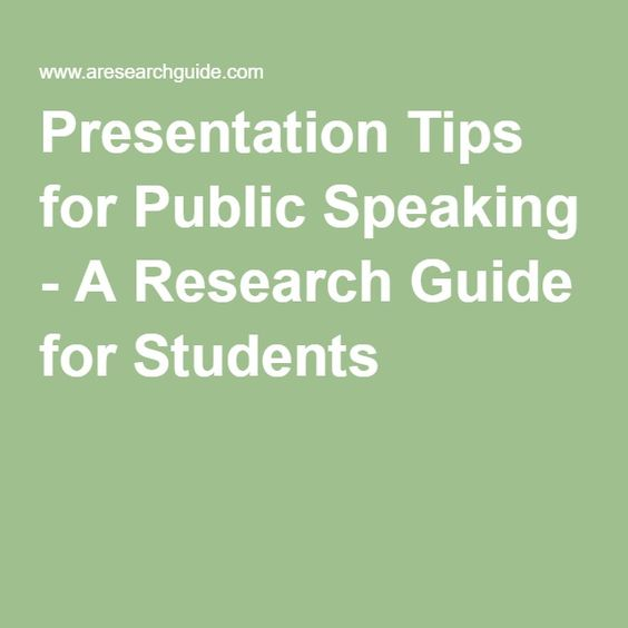Presentation Tips for Public Speaking - A Research Guide for Students
