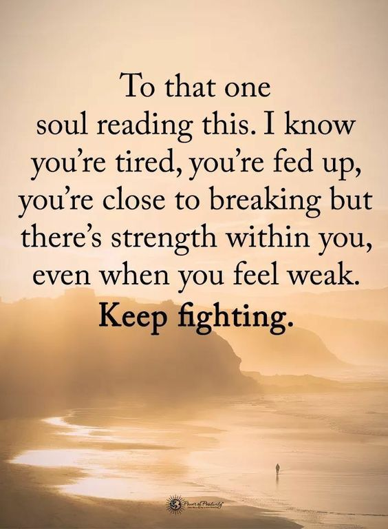 Stay Strong Keep Fighting Quotes