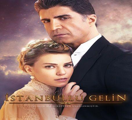 La Novia De Estambul Istanbullu Gelin Turkish Film Tv Series Istanbul