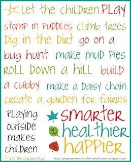 Let the children play.  Play Outside