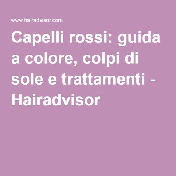 Capelli rossi: guida a colore, colpi di sole e trattamenti. #redhair #gingerhair #haircolor #hairinspiration