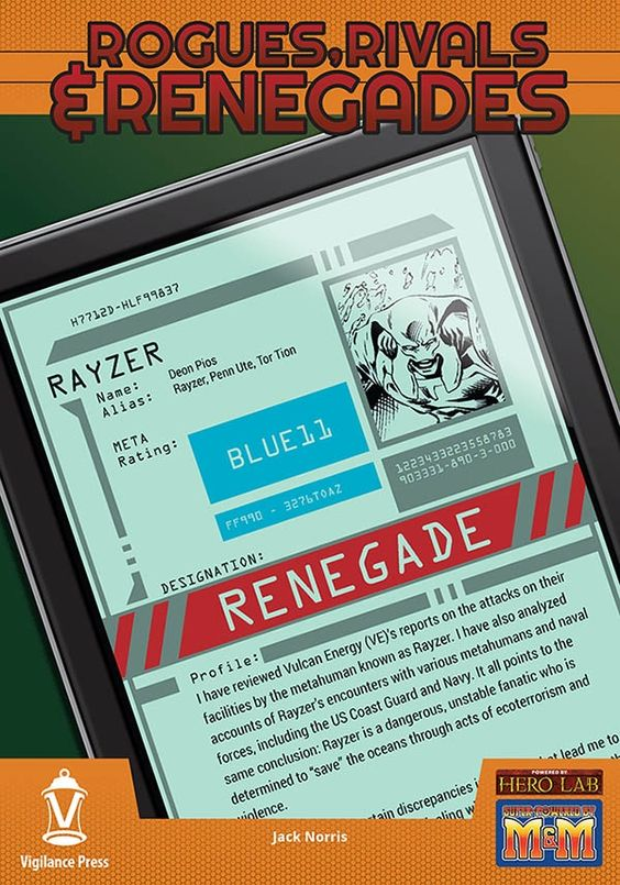Rogues, Rivals & Renegades: Rayzer - Vigilance Press | Supers | RRR | DriveThruRPG.com
