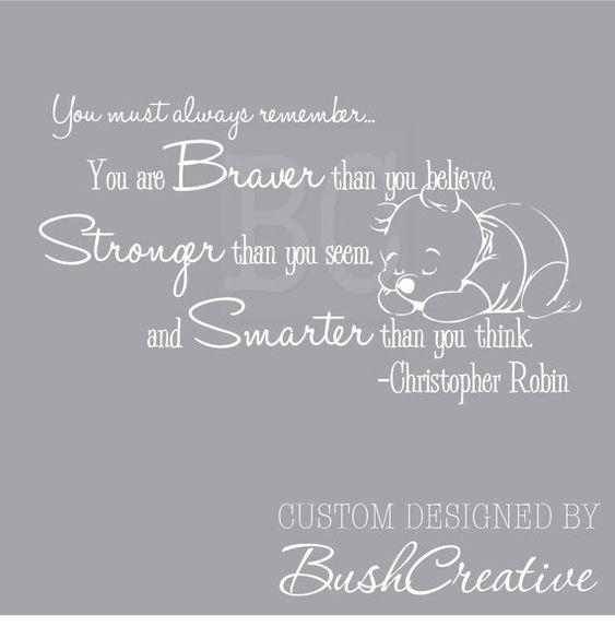Winnie l'ourson mur sticker Christopher Robin pépinière citation vous êtes plus courageux 041 plus intelligents plus fort