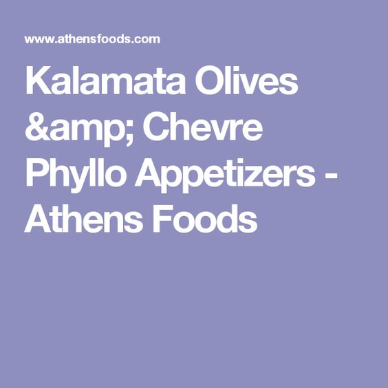 Kalamata Olives & Chevre Phyllo Appetizers - Athens Foods