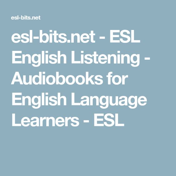 esl-bits.net - ESL English Listening - Audiobooks for English Language Learners - ESL