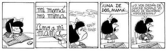 Una de dos, mamá! #MafaldaQuotes