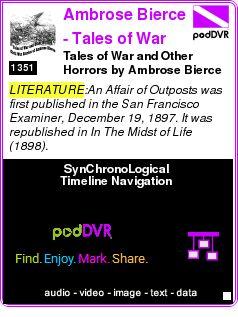#LITERATURE #PODCAST  Ambrose Bierce - Tales of War and Other Horrors    Tales of War and Other Horrors by Ambrose Bierce (Episode 12 - An Affair of Outposts)    LISTEN...  http://podDVR.COM/?c=6c8b04d7-15ec-1b10-efc8-995a1a89085b