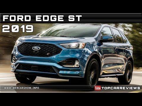 2019 Ford Edge St Specs Review Ford Edge Ford Suv Subaru Tribeca