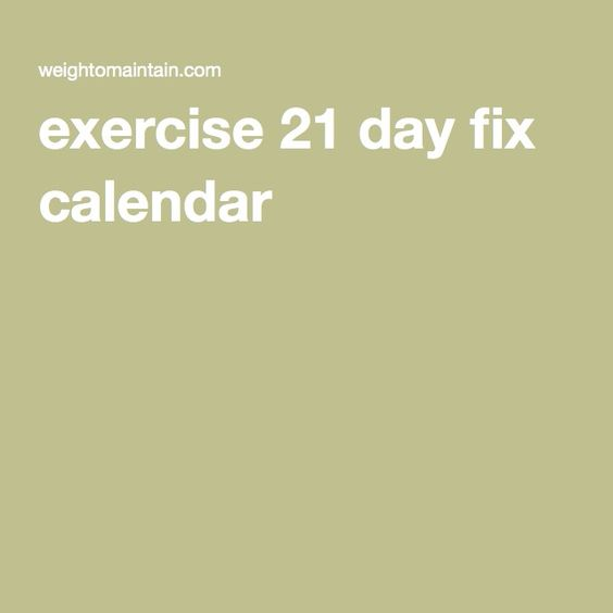 exercise 21 day fix calendar