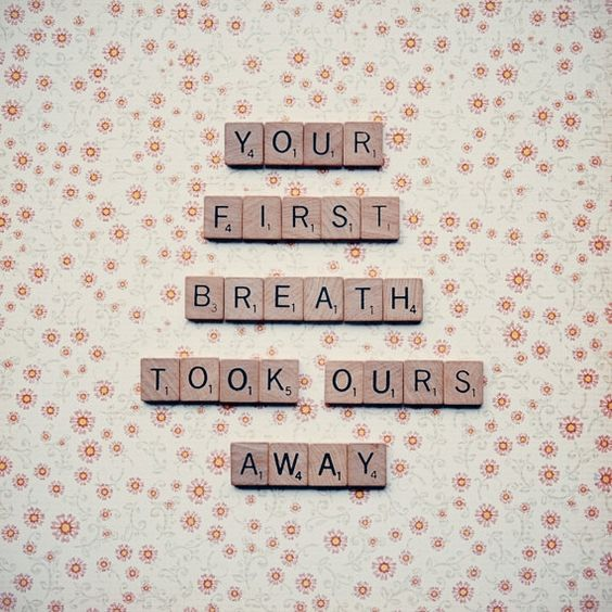 <3 Your First Breath Took Ours Away <3                                                                                                                                                     More