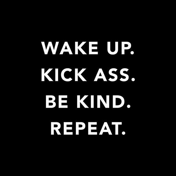 Todays Motto. #live #mantra: