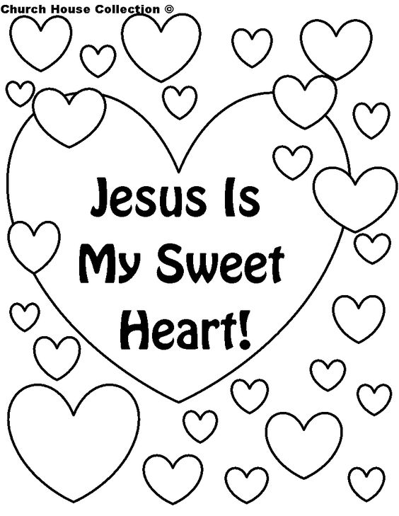 This Is A Free Printable Coloring Page That Says Jesus My Sweet Heart Use For Valentines Day In Sunday School Class Or Child